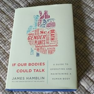 If our Bodies could talk. Hard Cover Book.